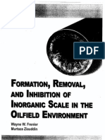 Formation,Removal,And Inhibition of Inorganic Scale in the Oilfield Enviroment
