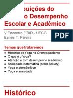 Contribuições Do Yoga Ao Desempenho Escolar e Acadêmico