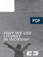 Why We Use Liturgy in Worship