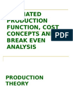Estimated Production Function, Cost Concepts and Break