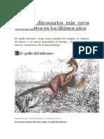 Los Diez Dinosaurios Más Raros Descubiertos en Los Últimos Años ( 1- EL POLLO DEL INFIERNO )