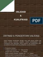 Validasi & Kualifikasi