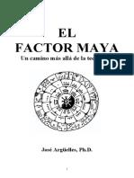 El Factor Maya ARGUELLES