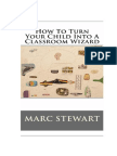 How to Turn Your Child Into a Classroom Wizard