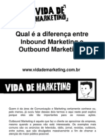 Qual é a Diferença Entre Inbound Marketing e Outbound Marketing?