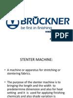Bruckener Stenter