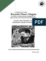 Abelardo Ojeda González. Ricardo Flores Magón y Las Proyecciones de La Revolución Mexicana - HISTORIA