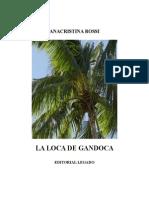 Anacristina Rossi. La Loca de Gandoca.