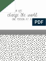 Change the World b/w