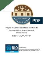 Projeto de Gerenciamento de Residuos Da Construcao Civil Para as Obras de Infraestrutura Setores a I K L