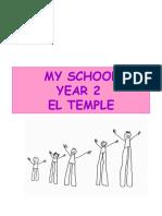 My School Year 2 El Temple