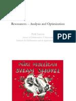Resonances - Analysis and Optimization