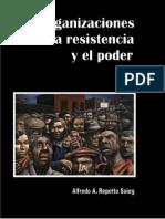 Repetto Saieg Alfredo-Las Organizaciones de La Resistencia y El Poder