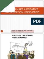 How to Make a Creative Presentation Using Prezi