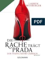 Die Rache Tragt Prada. Der Teufel Kehrt Zu - Weisberger, Lauren