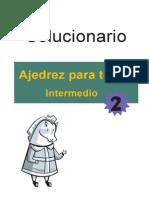 Ajedrez Para Todos, Intermedio 2 SOLUCIONARIO