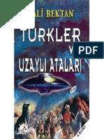 Ali Bektan - Türkler Ve Uzaylı Ataları