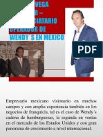RICARDO VEGA SERRADOR – FRANQUICIATARIO OPERADOR DE WENDY´S EN MEXICO