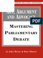 Art Argument and Advocacy Mastering Parliamentary Debate
