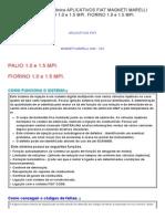 Sistema de Injeção Eletrônica Fiat Magneti Marelli Iaw - 1g7 Palio 1.0 e 1.5 Mpi. Fiorino 1.0 e 1.5 Mpi
