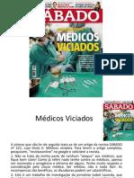 Médicos Viciados