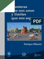 Mazzei, E. (2013). Fronteras Que Nos Unen y Límites Que Nos Separan. Montevideo- Imprenta CBA (1)