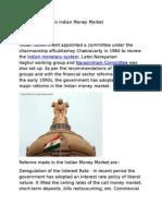 Recent Reforms in Indian Money Market