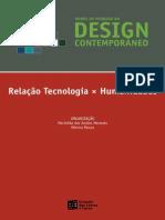 Rumos da Pesquisa no Design Contemporâneo - Relação Tecnologiaca