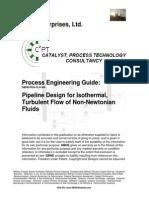 Pipeline design for turbulent flow of non Newtonianfluids