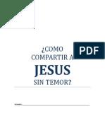 Como Compartir a Jesús Sin Temor (Lecciones)