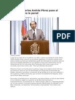 El Día Que Carlos Andrés Pérez Puso Al Pueblo Contra La Pared