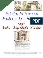 Historia Del Hombre y La Religion Segun La Biblia La Arqueologia y La Historia