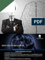 APRESENTAÇÃO IBRA NEUROBUSINESS