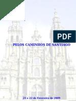Santiago de Compostela - 21e22.02.2009