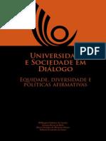 Universidade e Sociedade em Diálogo. Equidade, Diversidade e Políticas Afirmativas