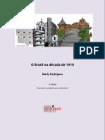 RODRIGUES, Marly. O Brasil na Década de 1910.pdf