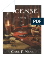 Neal, Carl - Incense~Crafting & Use of Magikal Scents