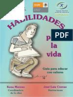 Habilidades Para La Vida. Guía para educar con Valores. Mëxico. CIJ
