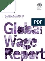 Global Wage Report 2014. ILO
