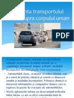 Influenta Transportului Rutier Asupra Corpului Uman