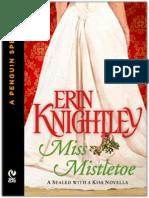 Erin Knightley - Série Selada Com Um Brijo #1.5 - Senhorita Mistletoe(Are)