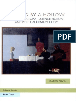Darko Suvin Defined By A Hollow Essays On Utopia Science Fiction