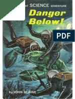 Rick Brant #23 Danger Below!