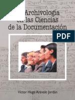 Arevalo Jordan - La Archivologia En Las Ciencias De La Documentacion.PDF