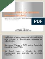 A Problemática Urbana- Leituras Iniciais