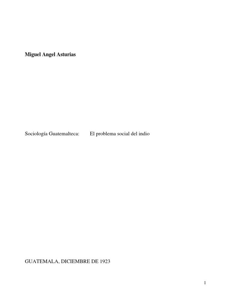 Tesis Miguel Angel Asturias, el problema social del indio