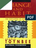 Arnold J. Toynbee-Change and Habit (Global Thinkers) (1992)