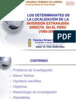 Determinantes de la Localización de la Inversiones Extranjeras Directas en el Perú, 1993-2008