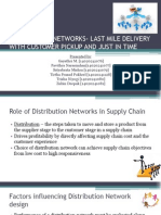 DISTRIBUTION NETWORKS-Last Mile Delivery With Customer Pickup and Just in Time