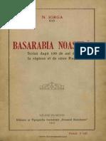 Basarabia Noastra Nicolae Iorga 100 de Ani de La Rapirea Basarabia Bucovina.info PDF